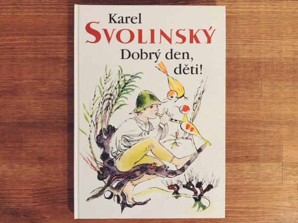 カレル・スヴォリンスキーの絵本 |Karel Svolinsky: Dobry den, deti! | チェコの絵本