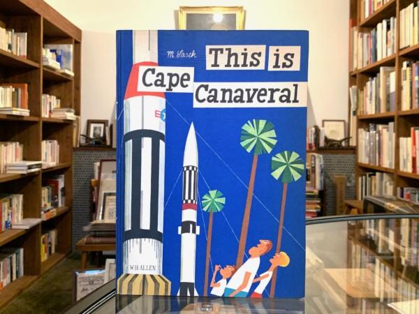This is Cape Canaveral (ジス・イズ・ケープカナベラル)・オリジナル版 | ミロスラフ・サセック Miroslav Sasek | 絵本