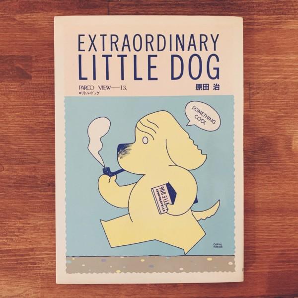 原田治 EXTRAORDINARY LITTLE DOG PARCO VIEW-13 ●リトル・ドッグ | イラストレーション
