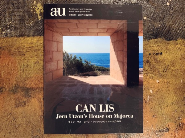 a+u 建築と都市 2013年3月臨時増刊 キャン・リス ヨーン・ウッツォンのマヨルカ島の家 | CAN LIS: Jorn Utzon's House on Majorca | 建築雑誌