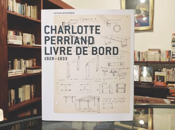 シャルロット・ペリアン CHARLOTTE PERRIAND: LIVRE DE BORD 1928-1933| デザイン・建築書