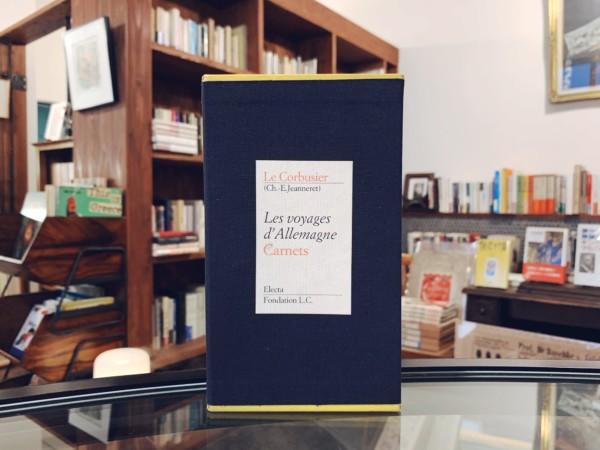 ル・コルビュジエ Le Corbusier: Les voyages d' Allemagne  Carnets| Electa / Foundation L.C | 建築書・限定本