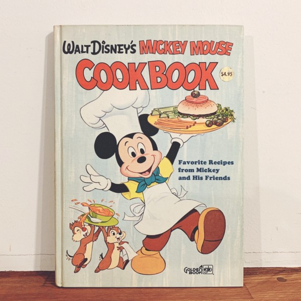 ディズニーのレシピ絵本 WALT DISNEY'S MICKEY MOUSE COOK BOOK | 1975年初版・GOLDEN PRESS | 海外絵本・料理本・レシピ集