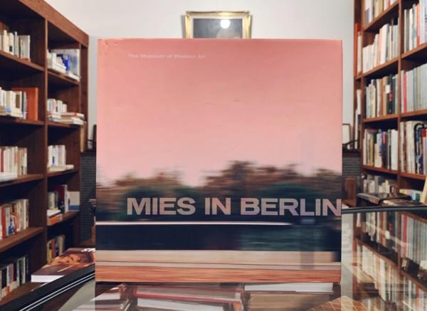 ミース・ファン・デル・ローエ Mies in Berlin:ミース イン ベルリン | 建築書