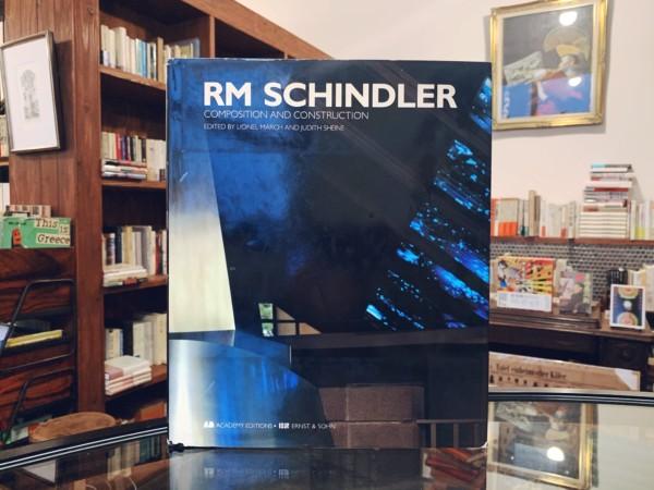 ルドルフ・シンドラー作品集 RM SCHINDLER: COMPOSITION AND CONSTRUCTION | 建築書