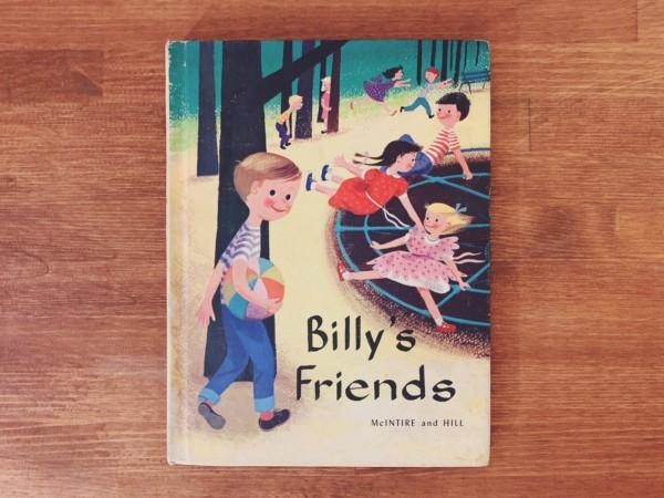 アメリカのヴィンテージ絵本 Billy's Friends | 1957年 初版 / 文:McIntire and Hill / 画:Dagmar Wilson| 絵本・児童書