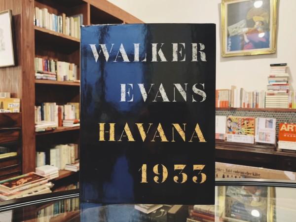 ウォーカー・エヴァンス WALKER EVANS: HAVANA 1933 | 写真集