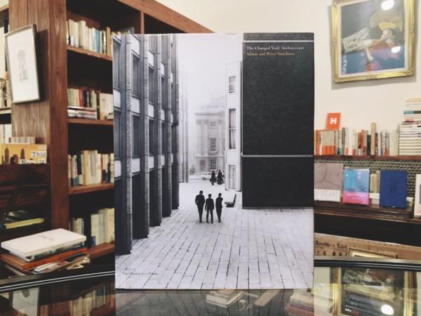 アリソン&ピーター・スミッソン作品集 Alison and Peter Smithson The Charged Void: Architecture | 建築書・作品集