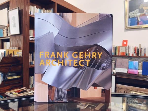 フランク・ゲーリー FRANK GEHRY, ARCHITECT | 建築書・作品集