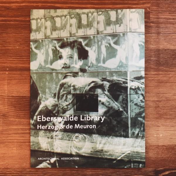 ヘルツォーク & ド・ムーロン:エバースヴァルデ図書館 / Herzog & de Meuron: Eberswalde Library (Architecture Landscape Urbanism 3) | 建築書