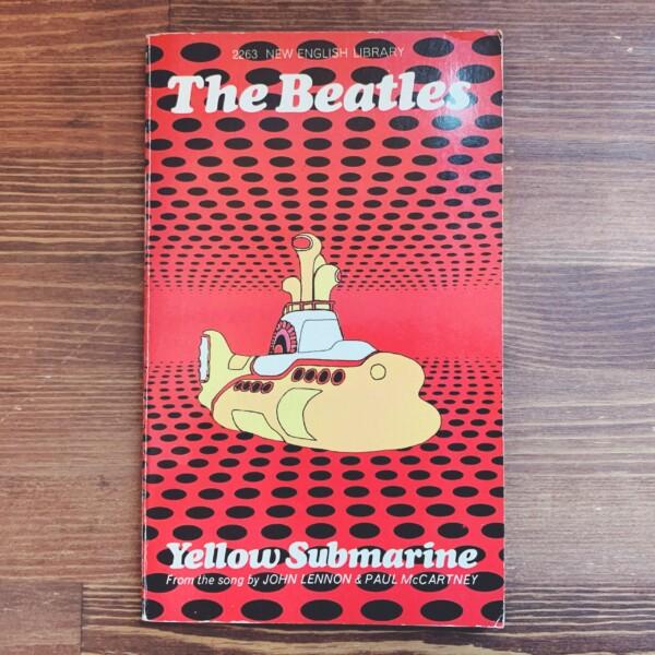 ザ・ビートルズ The Beatles: Yellow Submarine | 1968年初版・THE NEW ENGLISH LIBRARY | 映画・アニメーション・音楽