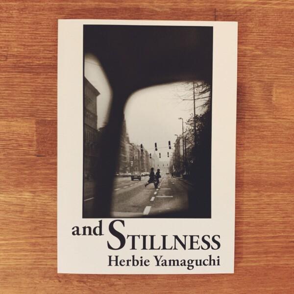 ハービー・山口 and STILLNESS | 2016年限定500部・Books and Modern | 写真集・限定本