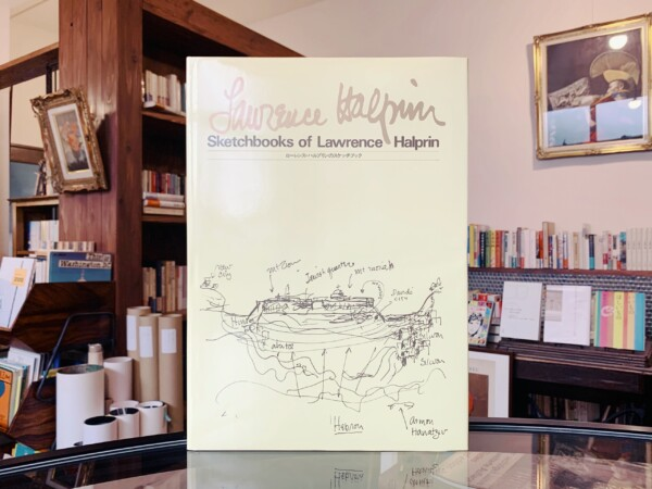 再入荷! ローレンス・ハルプリンのスケッチブック Sketchbooks of Lawrence Halprin | ランドスープアーキテクチュア・建築書