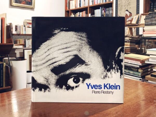 イヴ・クライン作品集 Yves Klein | Pierre Restany編著 | 1982年初版・Chene/Hachette | 現代美術・作品集